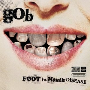 "I have no idea who ""Gob"" is, but this album cover is perfect!"